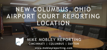 Columbus Ohio Court Reporter Location near the Airport