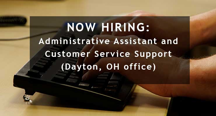Now Hiring Administrative Assistant Position in Dayton Ohio