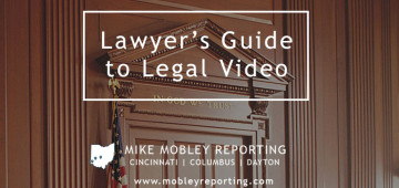 Lawyers Guide to Legal Video: Why