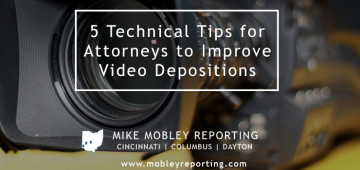 Video Deposition Tips for Attorneys