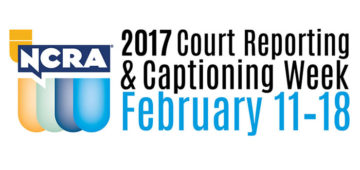 NCRA Court Reporting and Captioning Week 2017