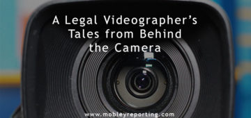 A Legal Videographer's Tales from Behind the Camera