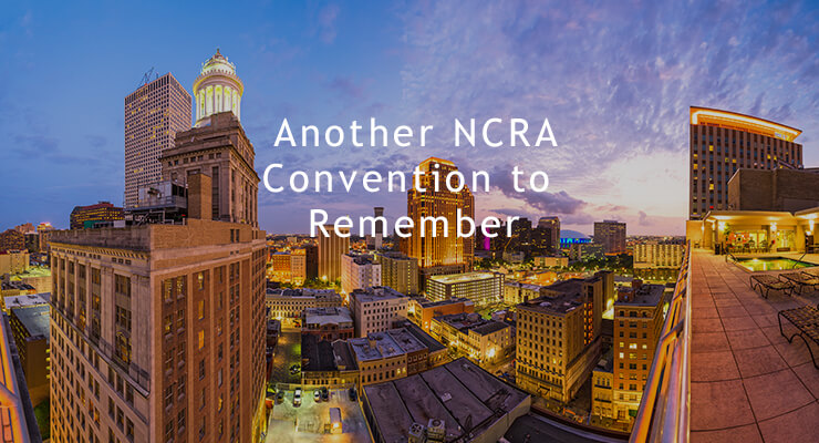 Another NCRA Convention to Remember