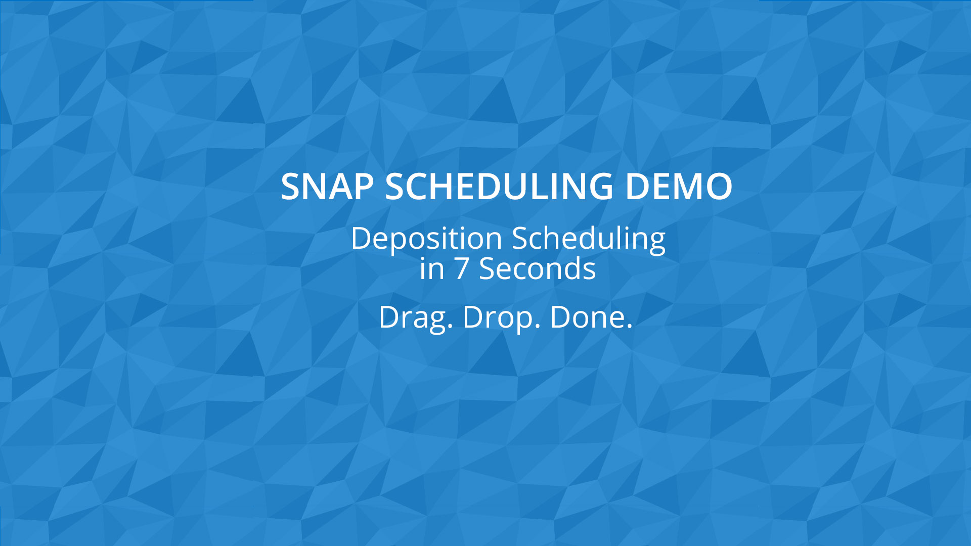 Snap Scheduling Demo - Deposition Scheduling in Seconds