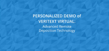 Remote Deposition Technology Demo of Veritext Virtual